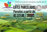 Lotes a prestaçoes Residencial santa Mônica Planaltina de Goiás